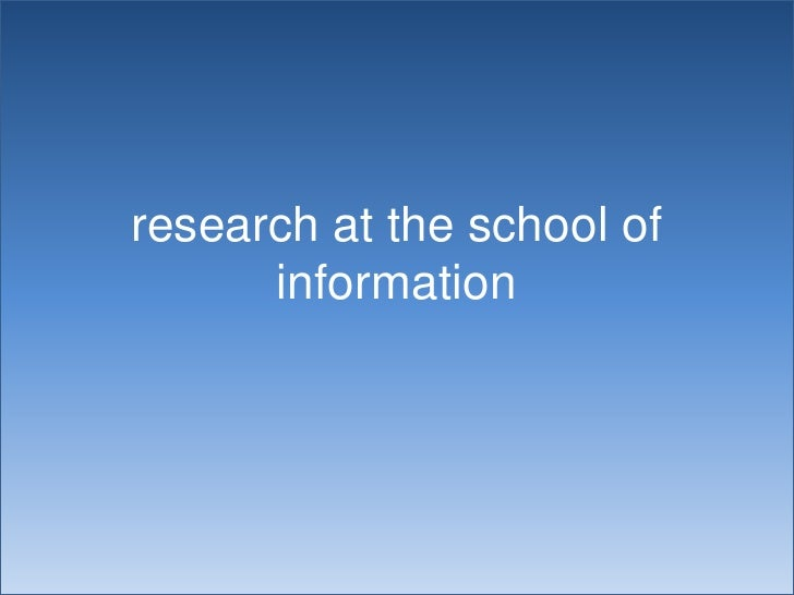 research at the school of information<br />