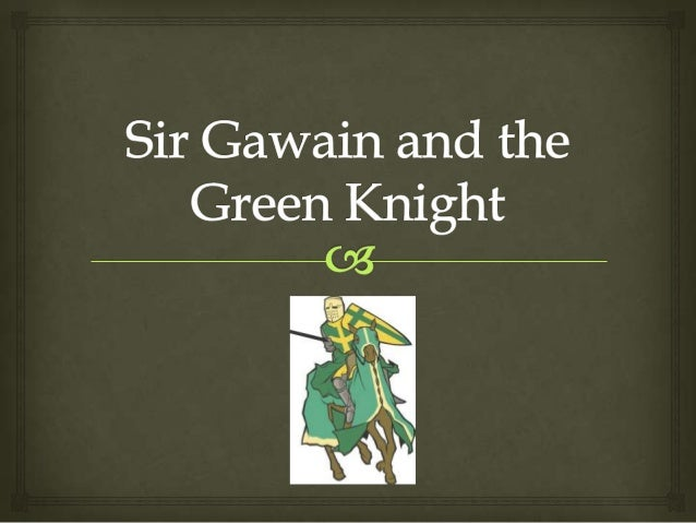 an analysis of personality changes through temptation in sir gawain the green knight In diu krône we are told that the challenger changes shapes in a terrifying sir gawain and the green knight so rode sir gawain through the realm of.