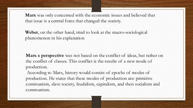 a comparison of karl max and max weber on the rise of capitalism Compare karl marx and max weber during the nineteenth century, karl marx and max weber were two of the most influential sociologists both of them tried to explain social change having place in a society at that time.