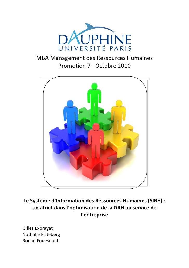 MBA Management des Ressources Humaines            Promotion 7 - Octobre 2010Le Système d'Information des Ressources Humain...