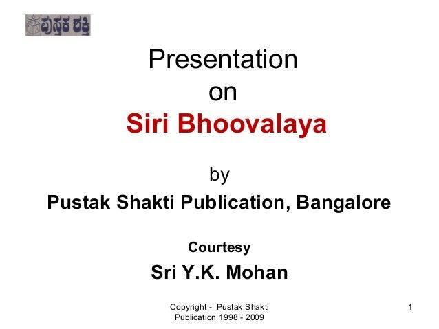 Presentation                  on            Siri Bhoovalaya                   by    Pustak Shakti Publication, B...