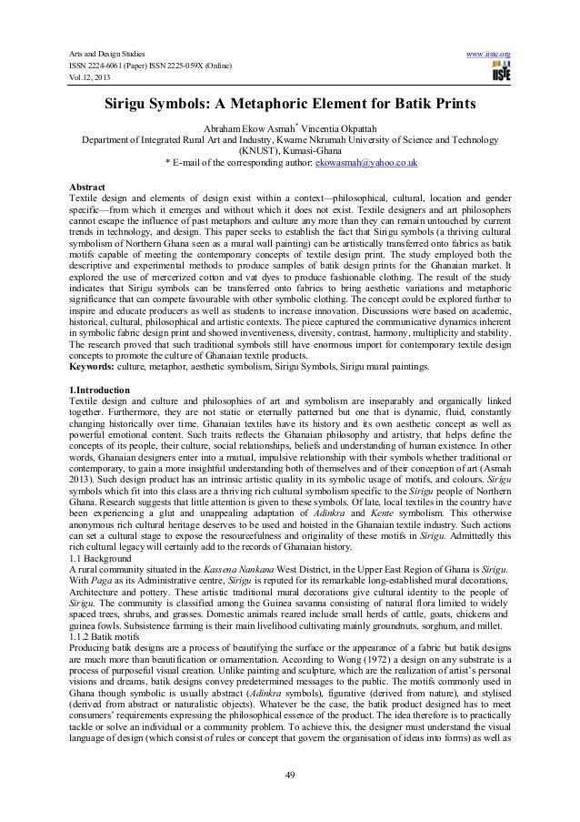 Arts and Design Studies ISSN 2224-6061 (Paper) ISSN 2225-059X (Online) Vol.12, 2013  www.iiste.org  Sirigu Symbols: A Meta...