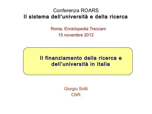 Conferenza ROARSIl sistema dell'università e della ricerca          Roma, Enciclopedia Treccani             15 novembre 20...