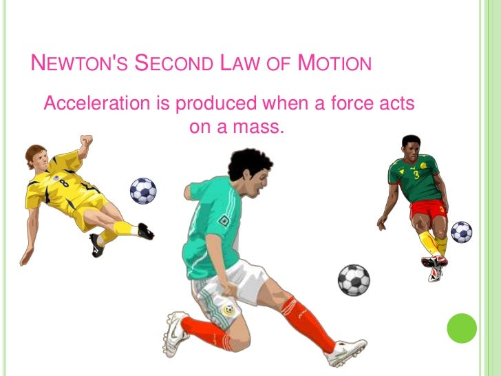411 study momentum and newtons second Learning outcomes, notes, notation, exclusions y421 mechanics  y411  mechanics a: momentum and impulse momentum and  the impulse- momentum equation arises from integrating newton's second law with respect to  time.