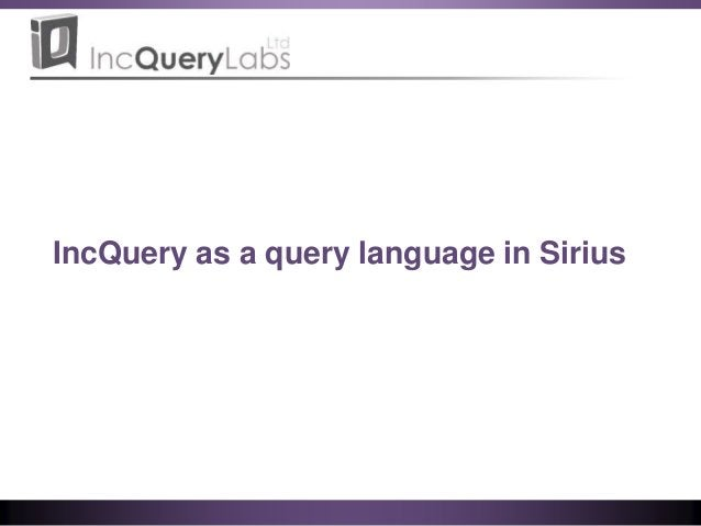 IncQuery as a query language in Sirius