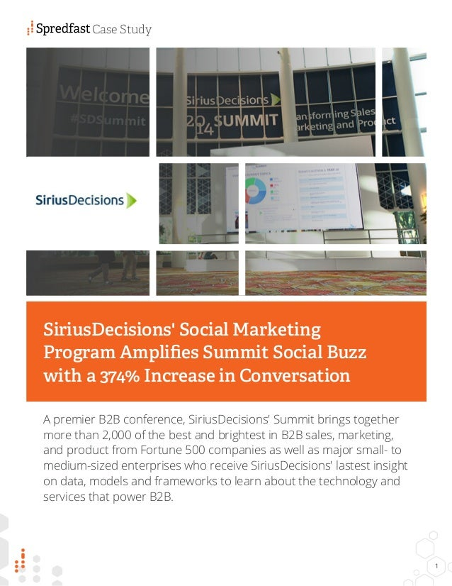 A premier B2B conference, SiriusDecisions' Summit brings together more than 2,000 of the best and brightest in B2B sales, ...