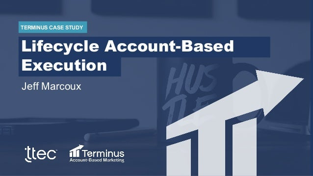 Lifecycle Account Based Execution