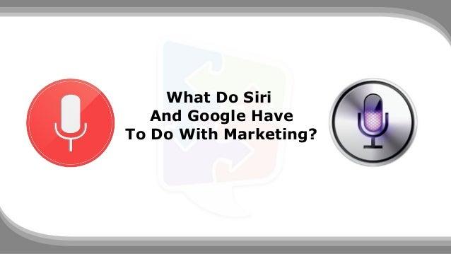 Siri Vs Google Now Slide 2