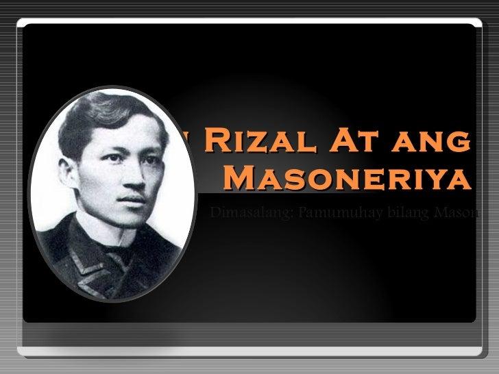 Si Rizal At ang Masoneriya Dimasalang: Pamumuhay bilang Mason