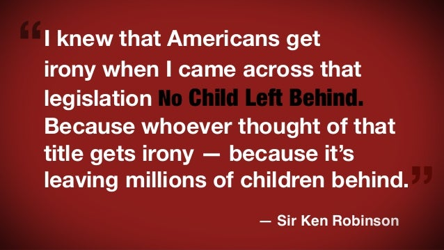 Quotes from Sir Ken Robinson's 2013 TED talk Slide 2