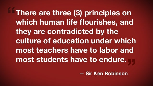 Quotes from Sir Ken Robinson's 2013 TED talk Slide 3