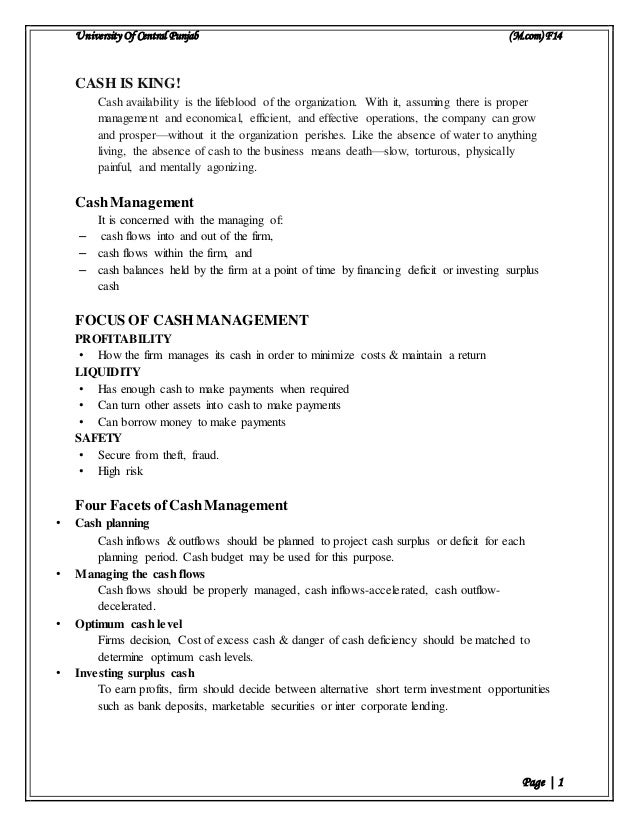 University Of Central Punjab (M.com) F14 Page | 1 CASH IS KING! Cash availability is the lifeblood of the organization. Wi...