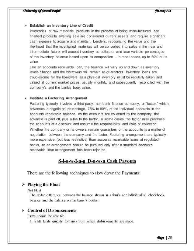 University Of Central Punjab (M.com) F14 Page | 13  Establish an Inventory Line of Credit Inventories of raw materials, p...
