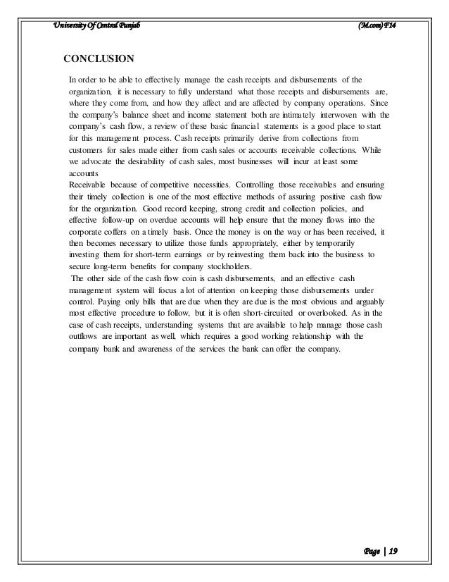 University Of Central Punjab (M.com) F14 Page | 19 CONCLUSION In order to be able to effectively manage the cash receipts ...