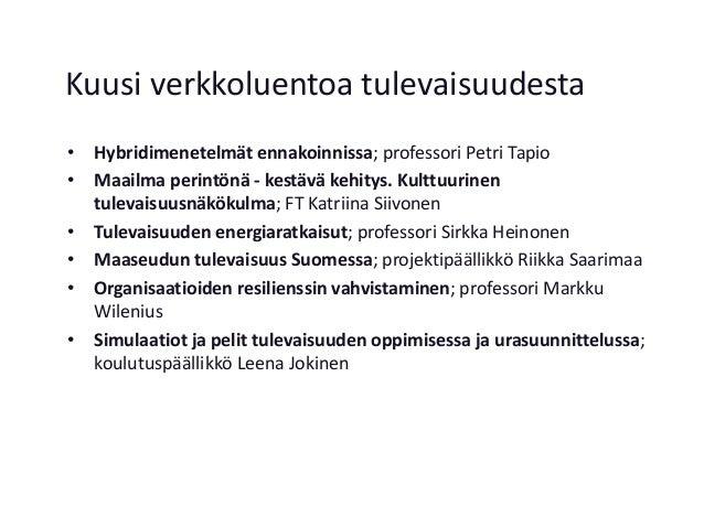 """Sirkka Heinonen 12.2.2016 """"Tulevaisuuden energiaratkaisut"""" Slide 2"""