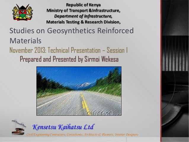 Republic of Kenya Ministry of Transport &Infrastructure, Department of Infrastructure, Materials Testing & Research Divisi...