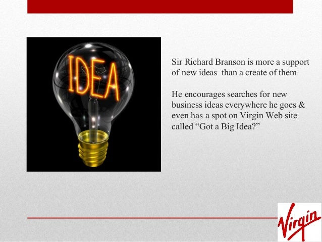 leadership of richard branson essay Write a six to seven (6-7) page paper in which you: assess the key elements of richard branson's leadership style and the impact that those elements have had on his.