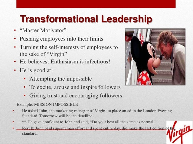 leadership styles example virgin He is the founder of the virgin group  leadership style ldr 531  leadership styles when looking at what makes a great leader we.