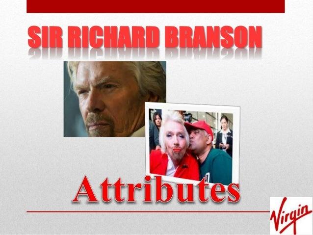 sir richard branson leadership style Sir richard branson an innovative, creative and inspiring leader.
