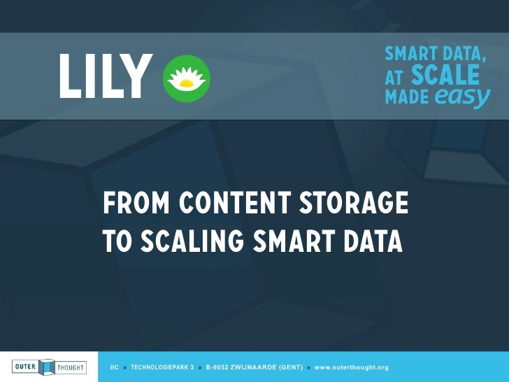 Smart data,Lily                                                                     at scale                              ...