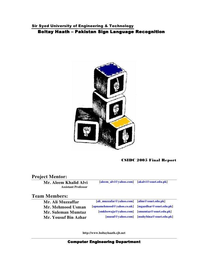 Project Mentor:      Mr. Aleem Khalid Alvi             [aleem_alvi@yahoo.com]   [akalvi@ssuet.edu.pk]              Assista...