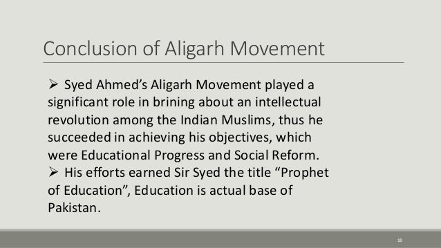 objectives of aligarh movement This lesson discusses the aligarh movement and sir syed ahmed khan.