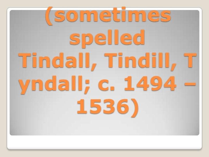 Sir william tyndale Slide 2