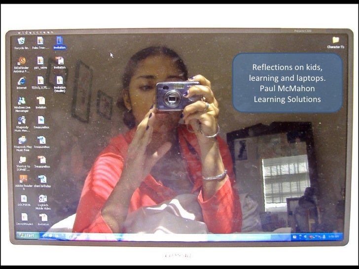 Reflections on kids, learning and laptops. Paul McMahon Learning Solutions