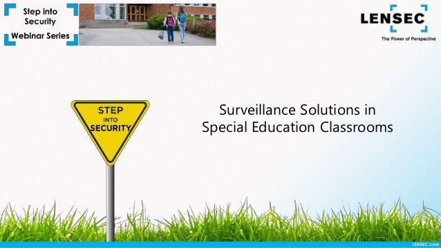 Surveillance Solutions in Special Education Classrooms