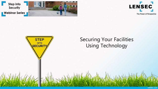 Securing Your Facilities Using Technology