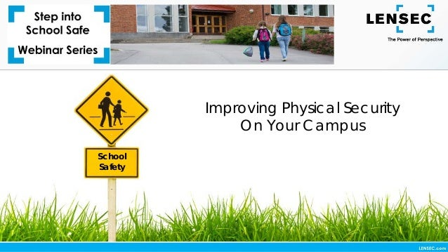 School Safety Improving Physical Security On Your Campus