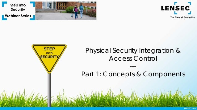 Physical Security Integration & Access Control --- Part 1: Concepts & Components