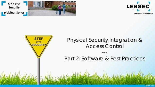 Physical Security Integration & Access Control --- Part 2: Software & Best Practices
