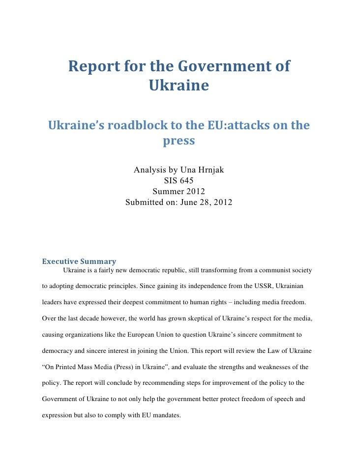 Report for the Government of                    Ukraine  Ukraine's roadblock to the EU:attacks on the                    p...
