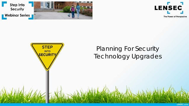 Planning For Security Technology Upgrades
