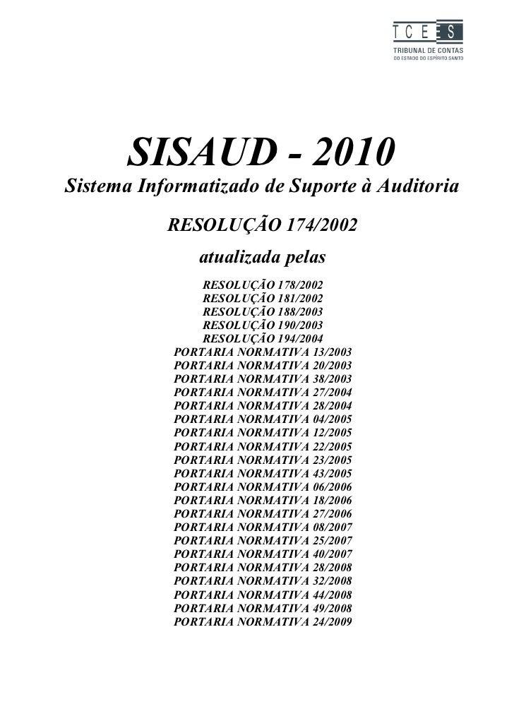 TC EES      SISAUD - 2010Sistema Informatizado de Suporte à Auditoria           RESOLUÇÃO 174/2002               atualizad...