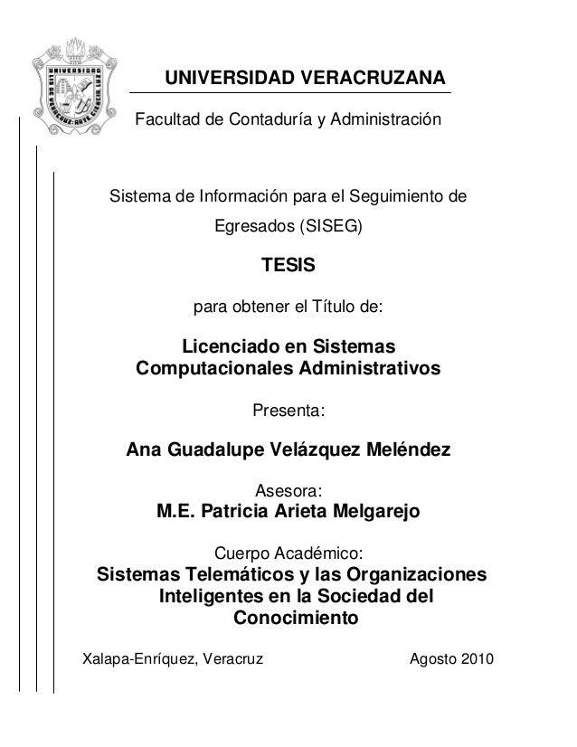 UNIVERSIDAD VERACRUZANA       Facultad de Contaduría y Administración   Sistema de Información para el Seguimiento de     ...