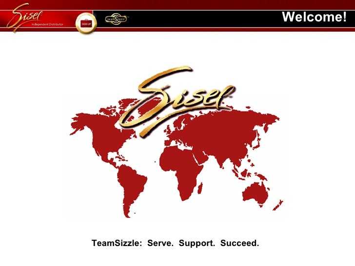 Welcome! TeamSizzle:  Serve.  Support.  Succeed.