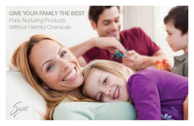 GIVE YOUR FAMILY THE BESTPure, Nurturing ProductsWithout Harmful Chemicals