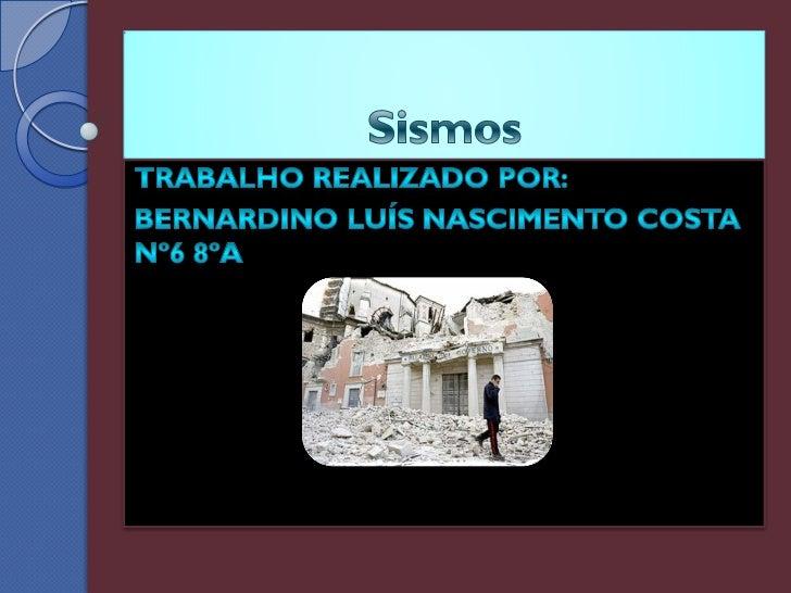    Um sismo é um fenómeno de vibração brusca e    passageira da superfície da Terra, resultante de    movimentos subterrâ...
