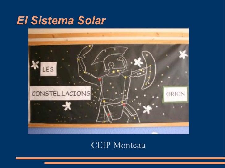 El  Sistema  Solar CEIP Montcau