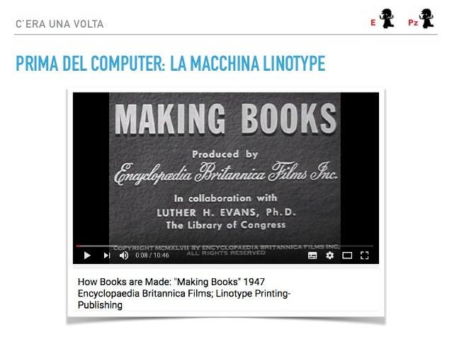 PRIMA DEL COMPUTER: LA MACCHINA LINOTYPE C'ERA UNA VOLTA E Pz