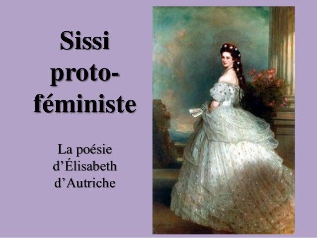 Sissi proto- féministe La poésie d'Élisabeth d'Autriche