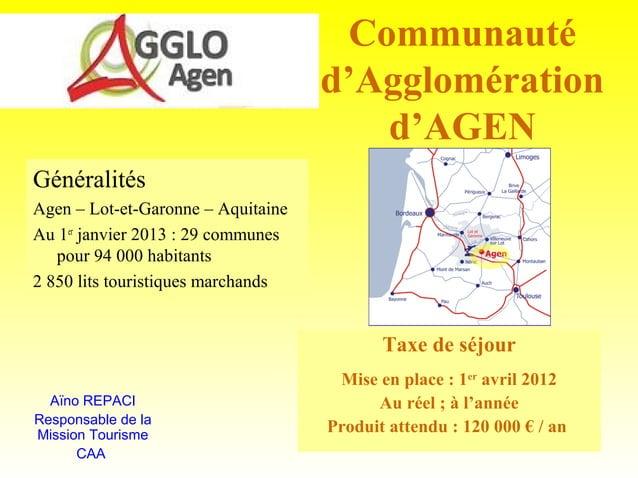 Communauté                                    d'Agglomération                                        d'AGENGénéralitésAgen...
