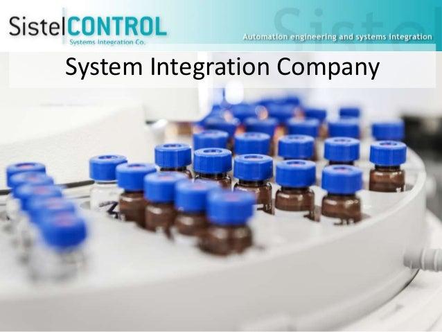 System Integration Company  http://www.sistelcontrol.com