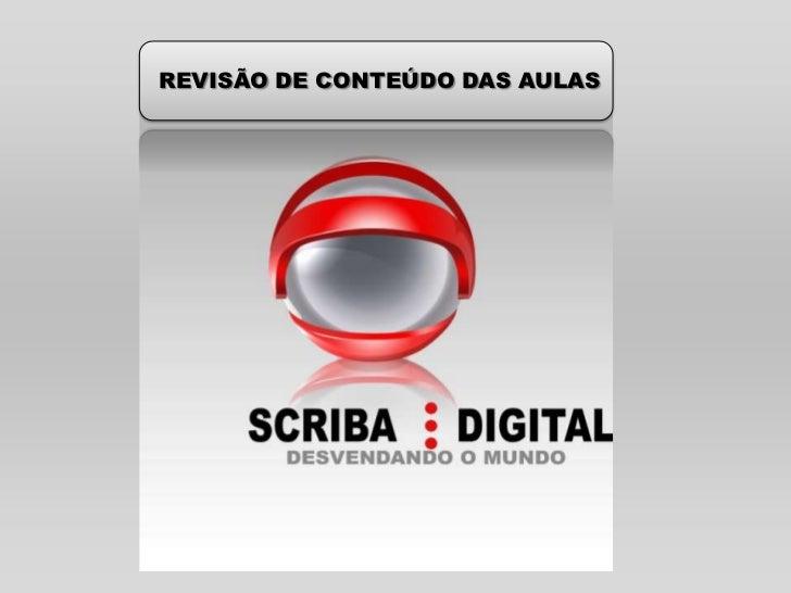 REVISÃO DE CONTEÚDO DAS AULAS<br />