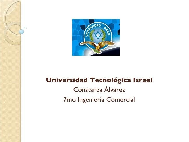 Universidad Tecnológica Israel Constanza Álvarez 7mo Ingeniería Comercial