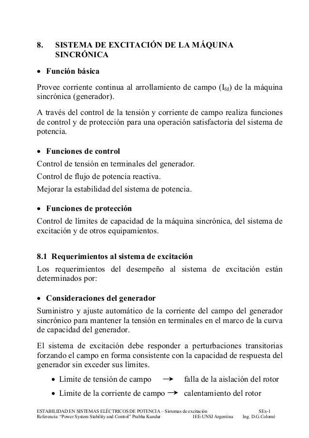 8.     SISTEMA DE EXCITACIÓN DE LA MÁQUINA       SINCRÓNICA• Función básicaProvee corriente continua al arrollamiento de c...
