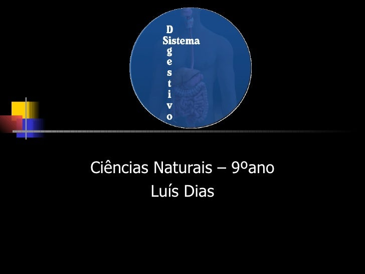 Ciências Naturais – 9ºano Luís Dias