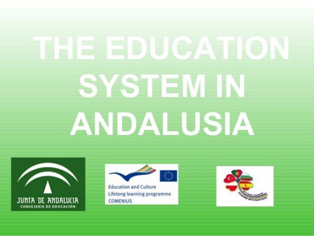 THE EDUCATION SYSTEM IN ANDALUSIA